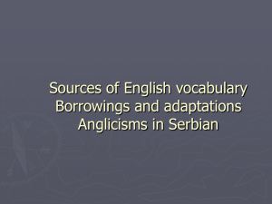 Sources of English vocabulary Borrowings and