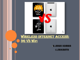 WIRELESS INTERNET ACCESS: 3G VS Wifi