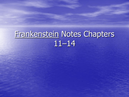 Frankenstein Notes Chapters 11–12