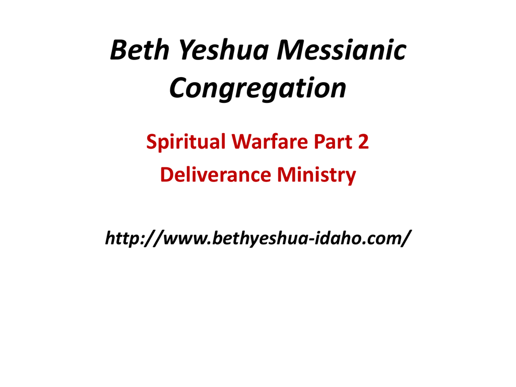 Spiritual Warfare - Part 2