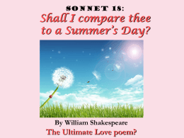 Sonnet 18: Shall I compare thee to a Summer`s Day?