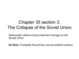Chapter 35 section 3: The Collapse of the Soviet Union