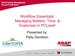 Managing Matters, Time, & Expenses in PCLaw