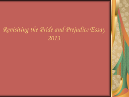 Revisiting the Pride and Prejudice Essay 2013