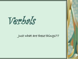 Verbals Part 1 ~ Participles