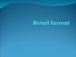 Retail Format PPT 2