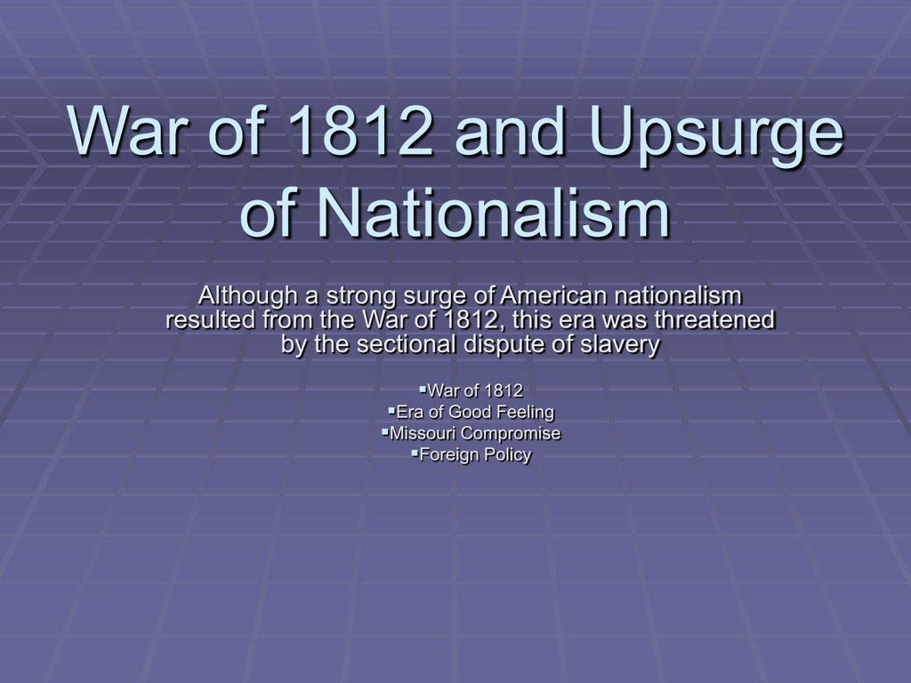 War of 1812 and Nationalism