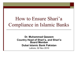 Islamic Banking Products: Shari`a Compliance