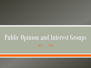 Interest groups and private organizations work to shape public policy