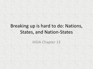 Breaking up is hard to do: Nations, States, and Nation