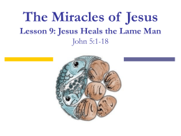 Jesus Heals the Lame Man - Eastside Church of Christ