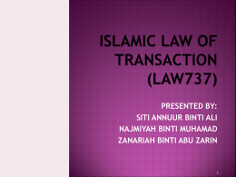 ilot_(final) - LAW 737 Islamic Law of Transaction