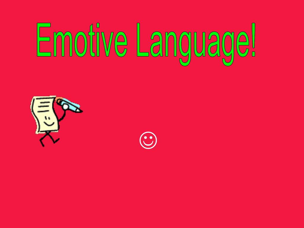 Emotive language example
