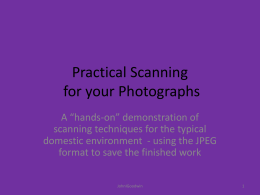 Practical Scanning (in ppt format)