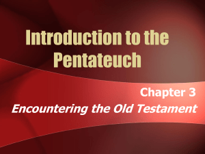 Introduction to the Pentateuch - sundayschool.harvestcenterchurch