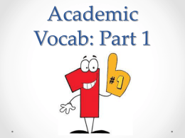 Academic Vocab: Part 1