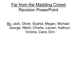 Far from the Madding Crowd Revision PowerPoint