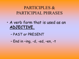 Participles and Participial Phrases