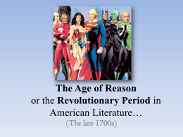 The Age of Reason or the Revolutionary Period in American