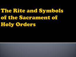 The Rite and Symbols of the Sacrament of Holy Orders