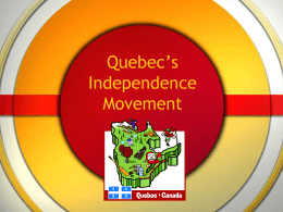 Quebec`s Independence Movement