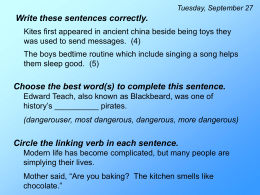 Write these sentences correctly. Yesterday we seen