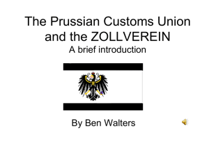 The Prussian Customs Union and the Zollverein