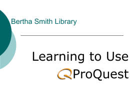 What is ProQuest? - Luther Rice University