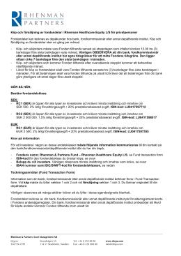 Köp och försäljning av fondandelar i Rhenman Healthcare Equity L