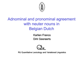 Adnominal and pronominal agreement with neuter nouns in