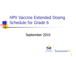 HPV Vaccine Extended Dosing Schedule for Grade 6