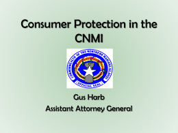 Consumer Protection in the CNMI - CNMI Office of the Attorney