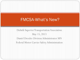 FMCSA-What*s New? - Duluth Superior Transportation Association