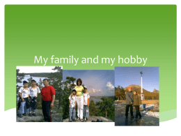 My family and my hobby