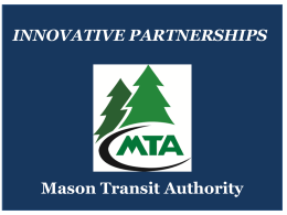 BPatterson-KGeist-MOliver_Mason Transit Innovative Partnerships 2