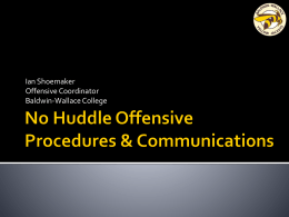No Huddle Offensive Procedures and