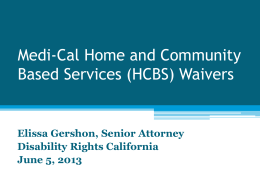 Medi-Cal Home and Community Based Services (HCBS) WAIVERS