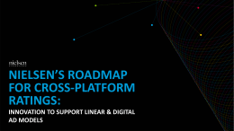 Nielsen`s Roadmap for Cross Platform Ratings
