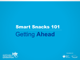 Smart Snacks… - Alliance for a Healthier Generation