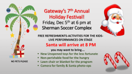 Gateway*s 7th Annual Holiday Festival! Friday, Dec 6th at 6 pm at