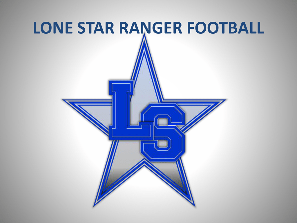 Lone Star Ranger Football Lone Star Varsity