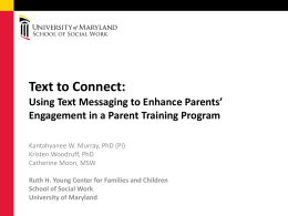 Using Text Messaging to Enhance Parents` Engagement in a Parent