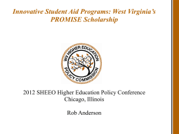 West Virginia`s PROMISE Scholarship (ppt)