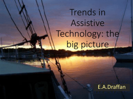 Trends in Assistive Technology: the big picture