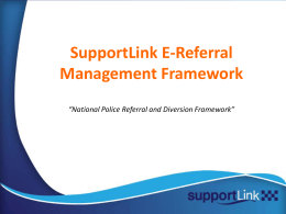 SupportLink E-Referral Management Framework