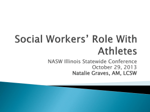 Social Workers` Role with Athletes (1PowerPoint)