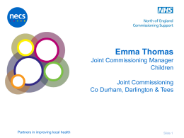 Emma Thomas Joint Commissioning Manager