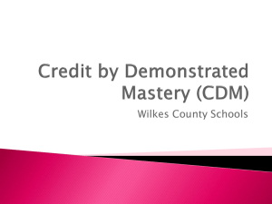 Credit by Demonstrated Mastery (CDM)