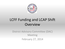 LCFF and LCAP Overview - DAC - Jurupa Unified School District