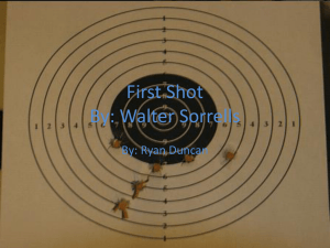 First Shot By: Walter Sorrells